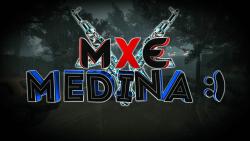 Mxe Medinaツ
